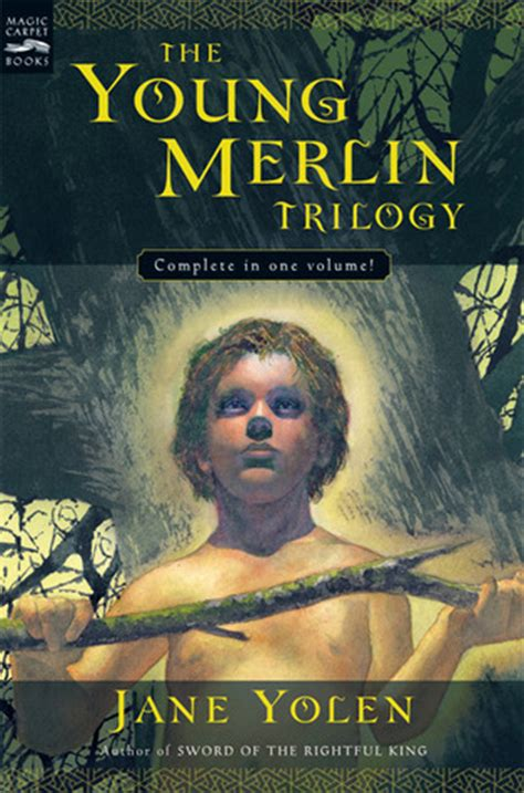the merlin trilogy the merlin trilogy by yolen reviews