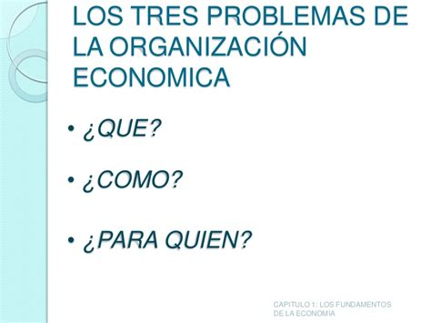 los fundamentos de la capitulo 1 los fundamentos de la economia1