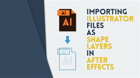 tutorial illustrator after effects importing illustrator files as shape layers in ae after