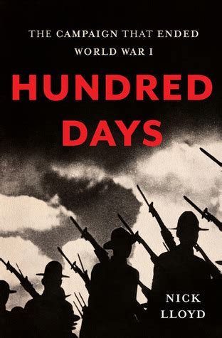 the candidate books hundred days the caign that ended world war i by nick