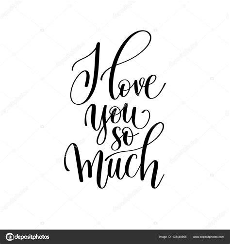 imagenes de i love you en blanco y negro ti amo cos 236 tanto bianca e nero mano scritta lettering