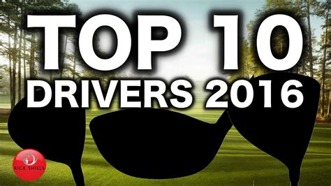 best drivers top 10 drivers 2016