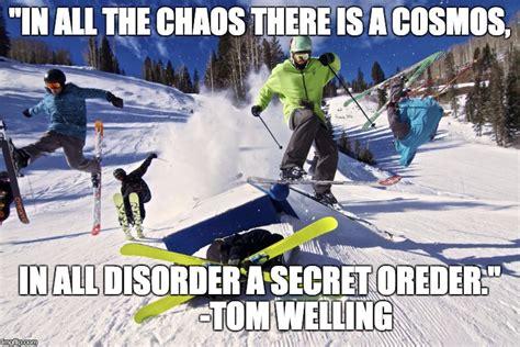 Ski Meme - inspirational skiing memes ski gabber newschoolers com