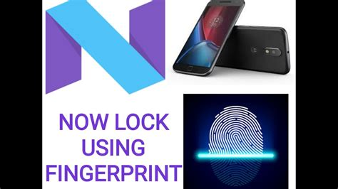 pattern lock not working in moto g4 plus nougat 7 0 lock your phone with fingerprint sensor in moto