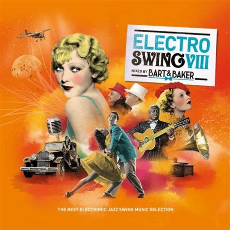 electronic swing music jazz radio presents electro swing 8 by bart baker the