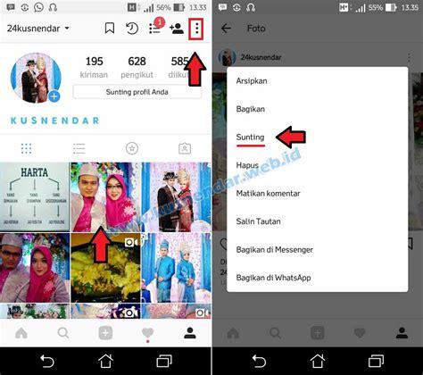 cara edit foto instagram cara tag foto di instagram yang sudah diupload kusnendar