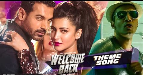 theme music hindi welcome back theme व लकम व लकम व लकम व लकम ब क
