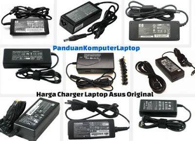 Charger Laptop Asus Terbaru harga charger laptop asus original terbaru 2017