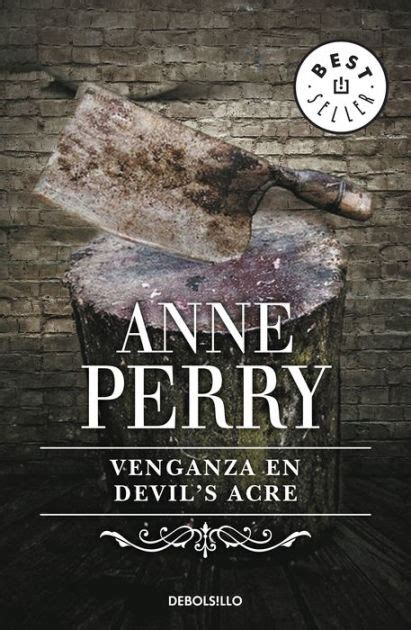 venganza en devils acre death in the devil s acre by anne perry nook book ebook barnes