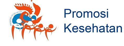Promosi Kesehatan Di Puskesmas Dan Rumah Sakit promosi kesehatan