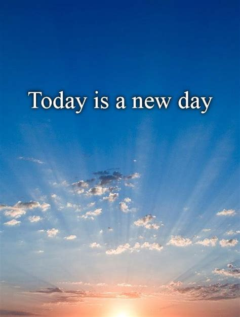today is the day quotes quotesgram