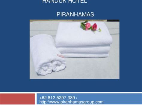 Grosir Handuk Hotel Grosir Handuk Hotel Murah 62 812 5297 389 Handuk Hotel