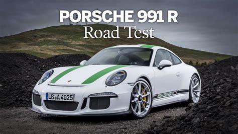 Porsche R 991 by Porsche 991 R Road Test Drive