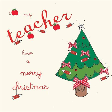 printable christmas cards to students christmas card for teacher decorating ideas