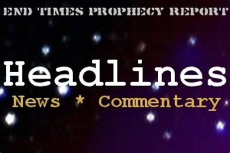 world war 3 end times prophecy report end times prophecy headlines november 8 2013 end times