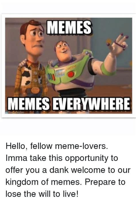 Memes Memes Everywhere - 25 best memes about memes memes everywhere memes memes