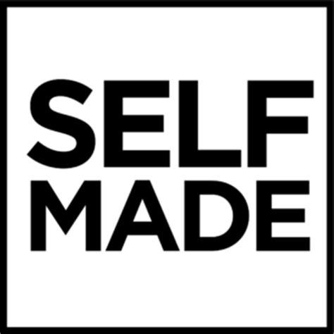Self Made self made