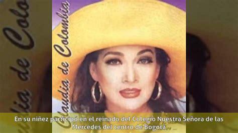 biografia claudia de colombia claudia de colombia biograf 237 a youtube