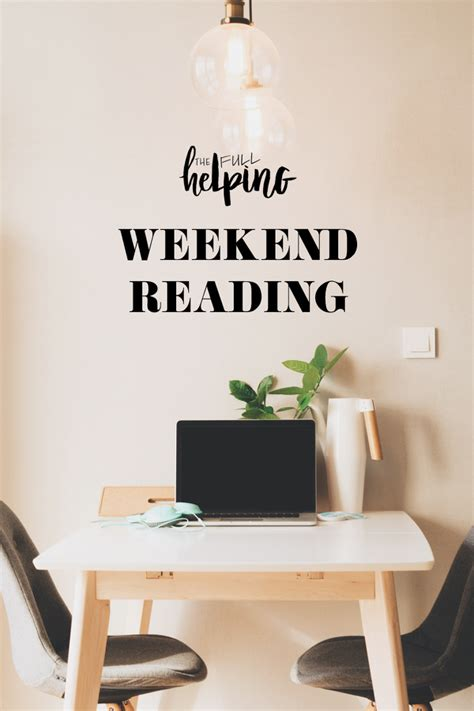 The Weekend Readthe Weekend Readfoto Thinkweb by Weekend Reading The Helping
