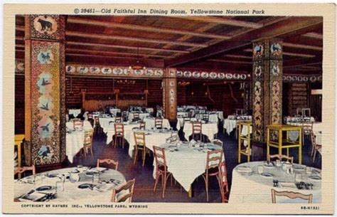 old faithful inn dining room menu historic yellowstone photos old faithful inn