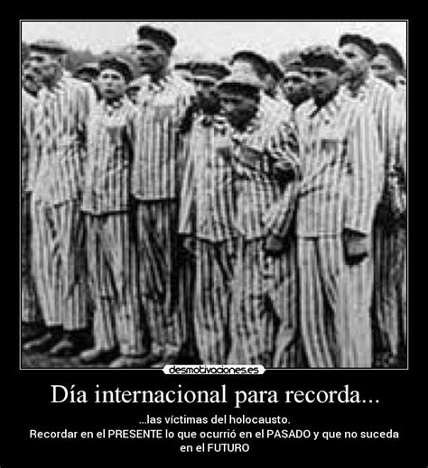 imagenes fuertes del holocausto nazi im 225 genes y carteles de holocausto pag 14 desmotivaciones