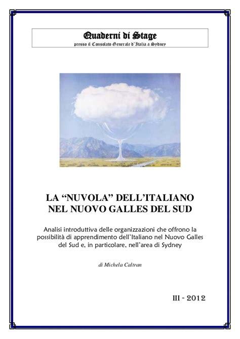 consolato italiano a sydney la nuvola dell italiano nel nuovo galles sud