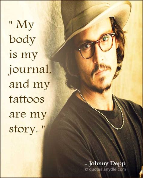 johnny depp tattoo saying johnny depp quotes with image quotes and sayings