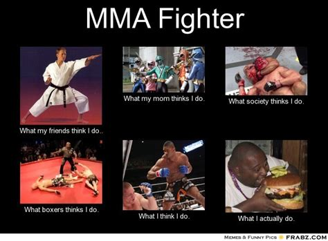 Fighter Meme - blog memes mma fighter what i think i do jpg memes