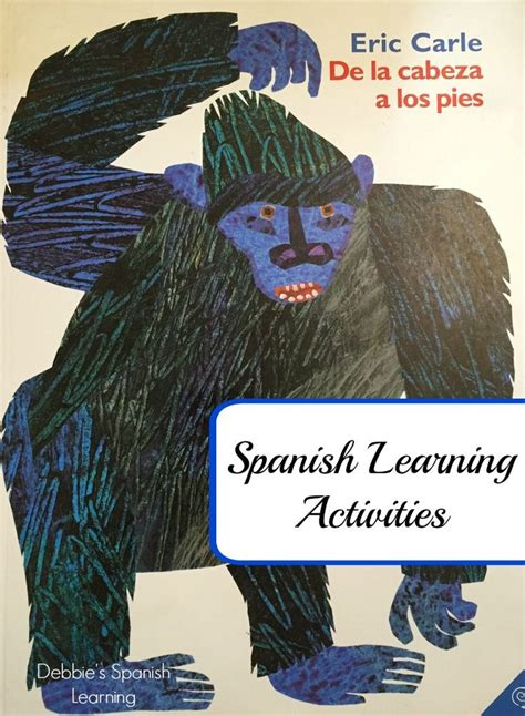 eric carle spanish 276 best images about spanish pk k on spanish spanish lessons and
