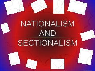 sectionalism and nationalism ppt nations and nationalism powerpoint presentation id