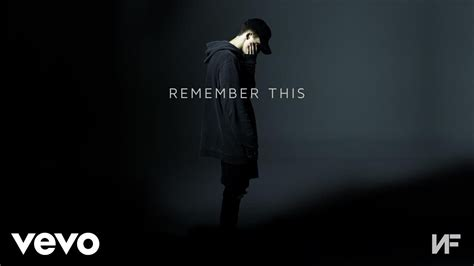 Remember Remember 2 by Nf Remember This Audio