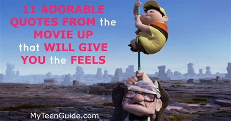 film quotes that give away the film quotes from the movie up that will give you the feels
