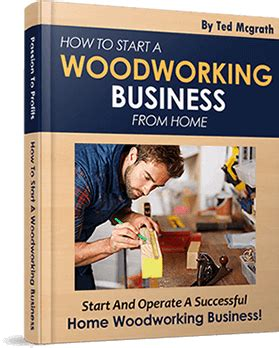 starting woodworking business how to start a woodworking business deals