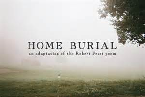 home burial poem home burial translated into a