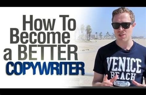 how to be a better copywriter how to become a better copywriter copywriting courses