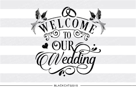eps format wedding clip art welcome to our wedding sign svg file cutting file clipart