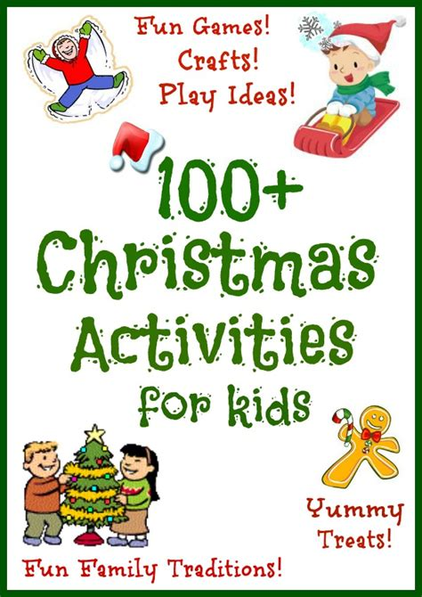100 christmas activities and crafts for kids growing a