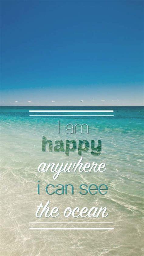 sea quotes the sea be happy quotes quotesgram
