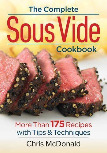 the complete sous vide cookbook books 4 new cookbooks that you need in your kitchen s geeky