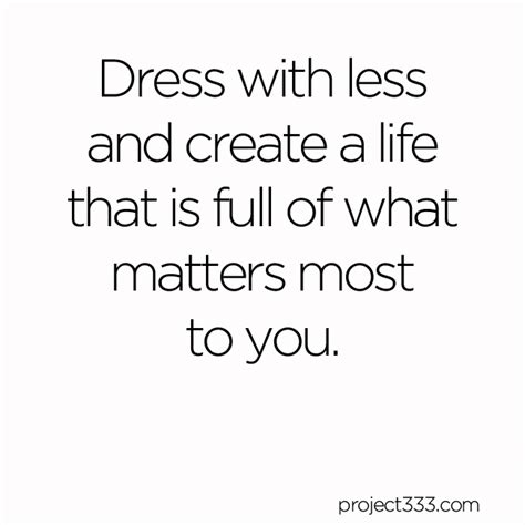 Wardrobe Quotes by 7 Simplicity Quotes And Images To Inspire Your Capsule