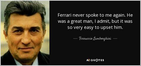 Ferrari Quote by Ferrari Lamborghini Or Quotes Quotesgram