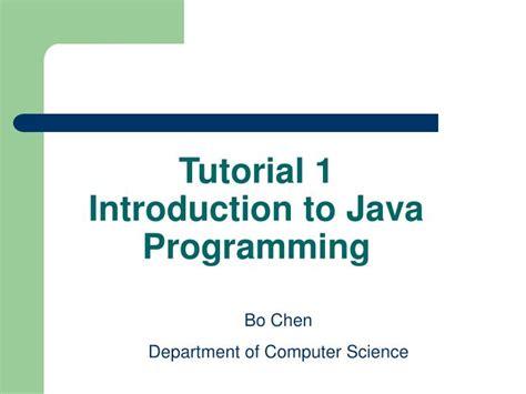 c tutorial powerpoint presentation ppt tutorial 1 introduction to java programming