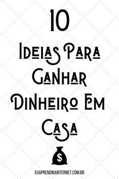 9 SITES PARA GANHAR DINHEIRO TRABALHANDO EM CASA! | Sites