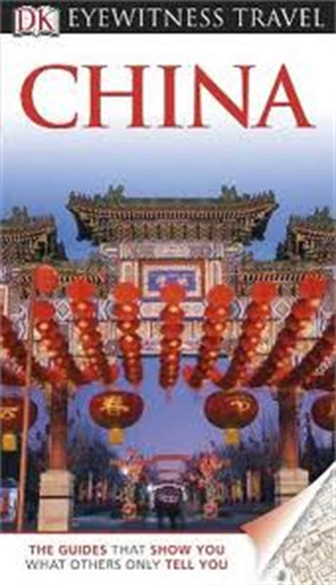 changing directions a trip to china books best china travel guide books 2015 choosing one for you