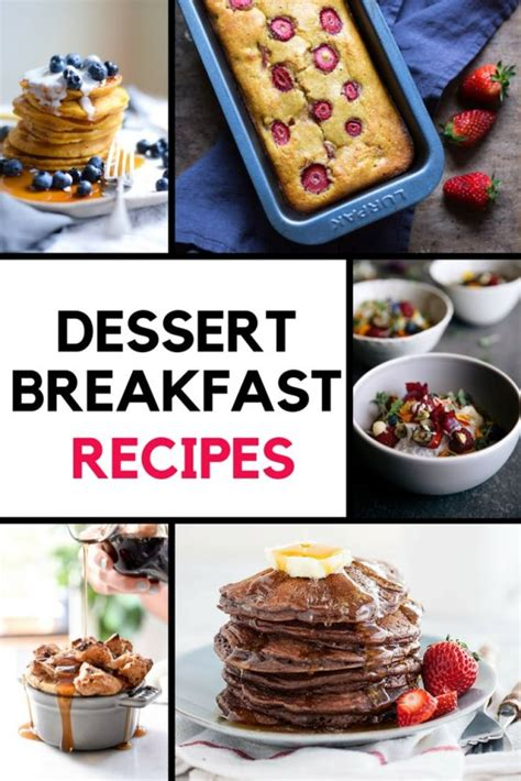 dessert for breakfast try these mouthwatering recipes