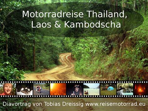 Führerschein Motorrad Thailand by Motorrad Weltreise Thailand Laos Kambodscha