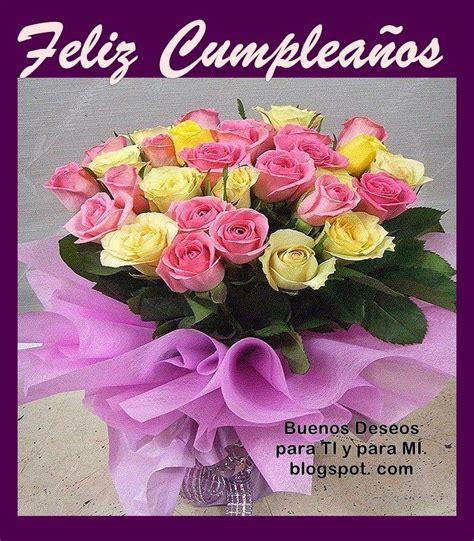 imagenes de flores que digan feliz cumpleaños buenos deseos para ti y para m 205 feliz cumplea 209 os ramo