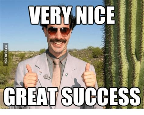 Great Success Meme - borat thank you meme thank best of the funny meme