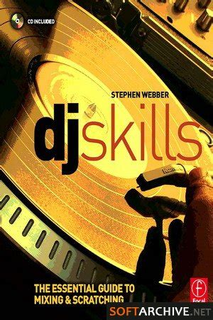 dj skills the essential guide to mixing and scratching books mixing books picture image by tag