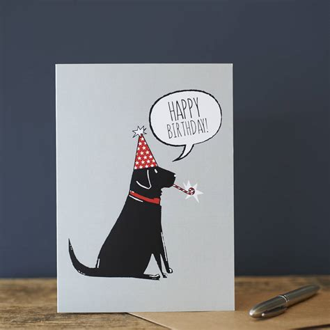 Black Birthday Card Black Labrador Birthday Card By Sweet William Designs